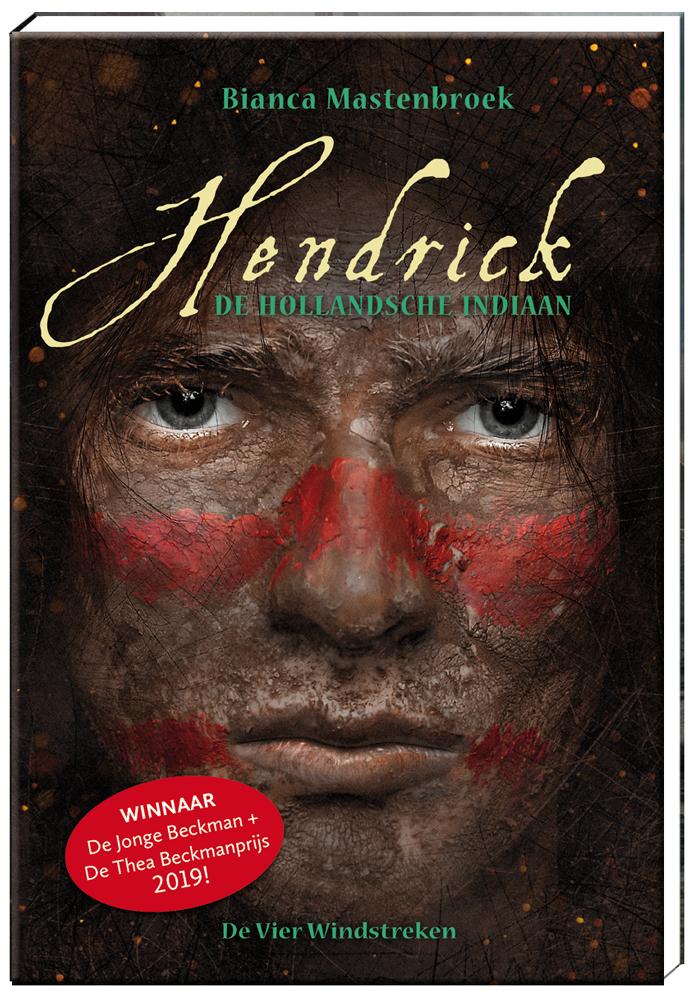 Hendrick, de Hollandsche indiaan (14+)