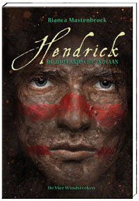 E-book, Hendrick, de Hollandsche indiaan (14+)