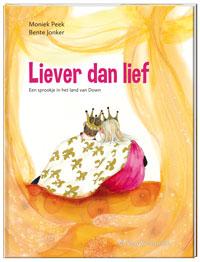E-book, Liever dan lief. Een sprookje in het land van Down