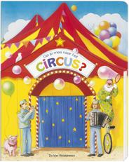 Flapjesboek, Ga je mee naar het circus?