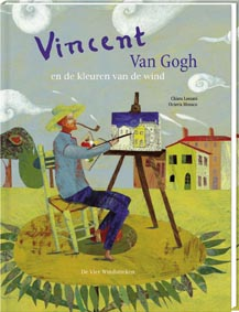 Vincent van Gogh. Op de vleugels van de wind