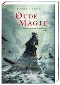 E-book, De Kronieken van de Zeven Eilanden: De Oude Magie (12+)