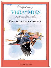 Vera is aan vakantie toe, groot voorleesboek