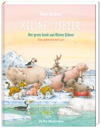 Het grote boek van Kleine IJsbeer. Tien avonturen met Lars