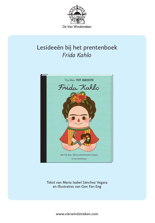 Lesideeën Van klein tot groots: Frida Kahlo